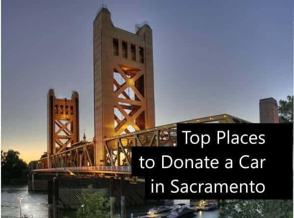 Top 7 Charities To Donate Your Car In Sacramento