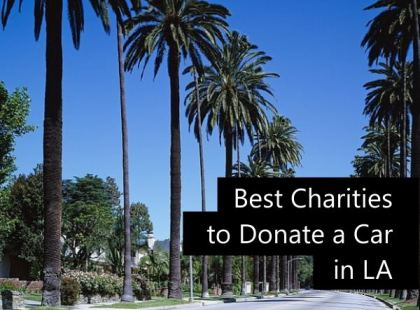 7 Charities for a Car Donation in Los Angeles