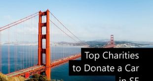 Best Charities for a Car Donation in San Francisco